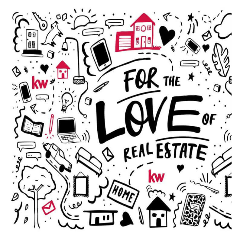 For the LOVE of Real Estate